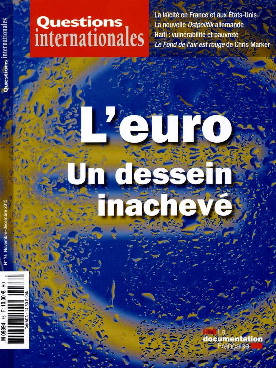 L'euro, un dessein inachevé - Questions internationales 76