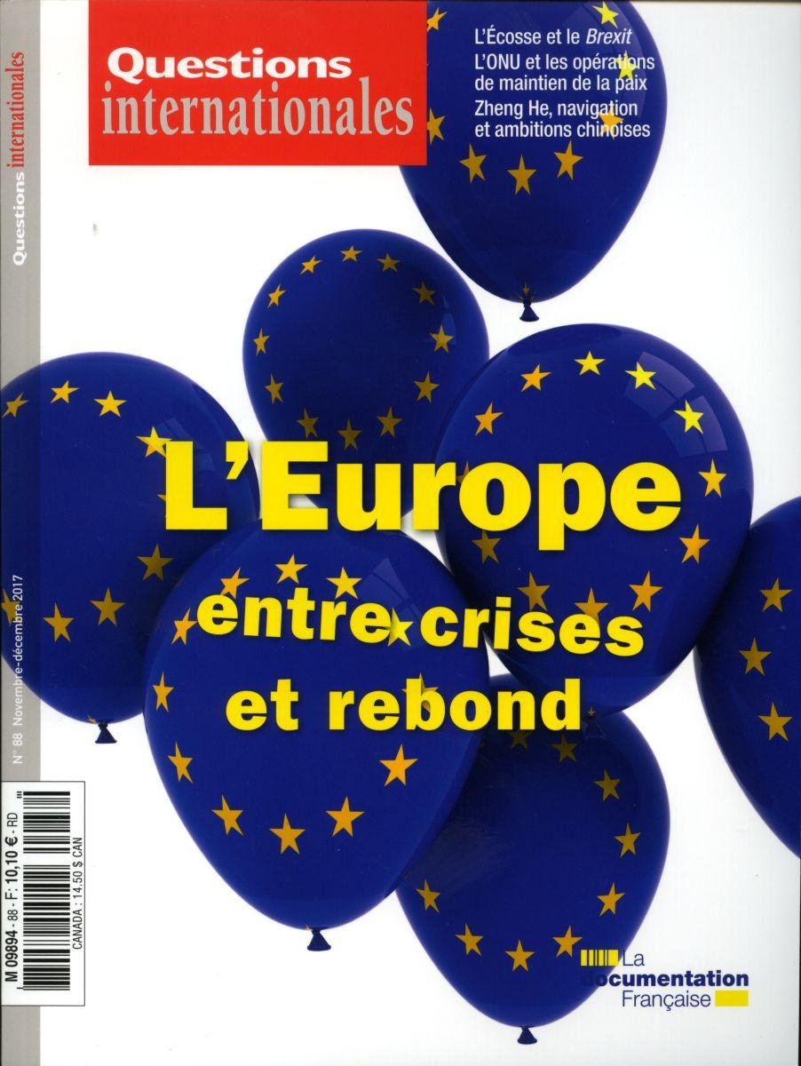 Questions internationales  88 - L'Europe, entre crises et rebond