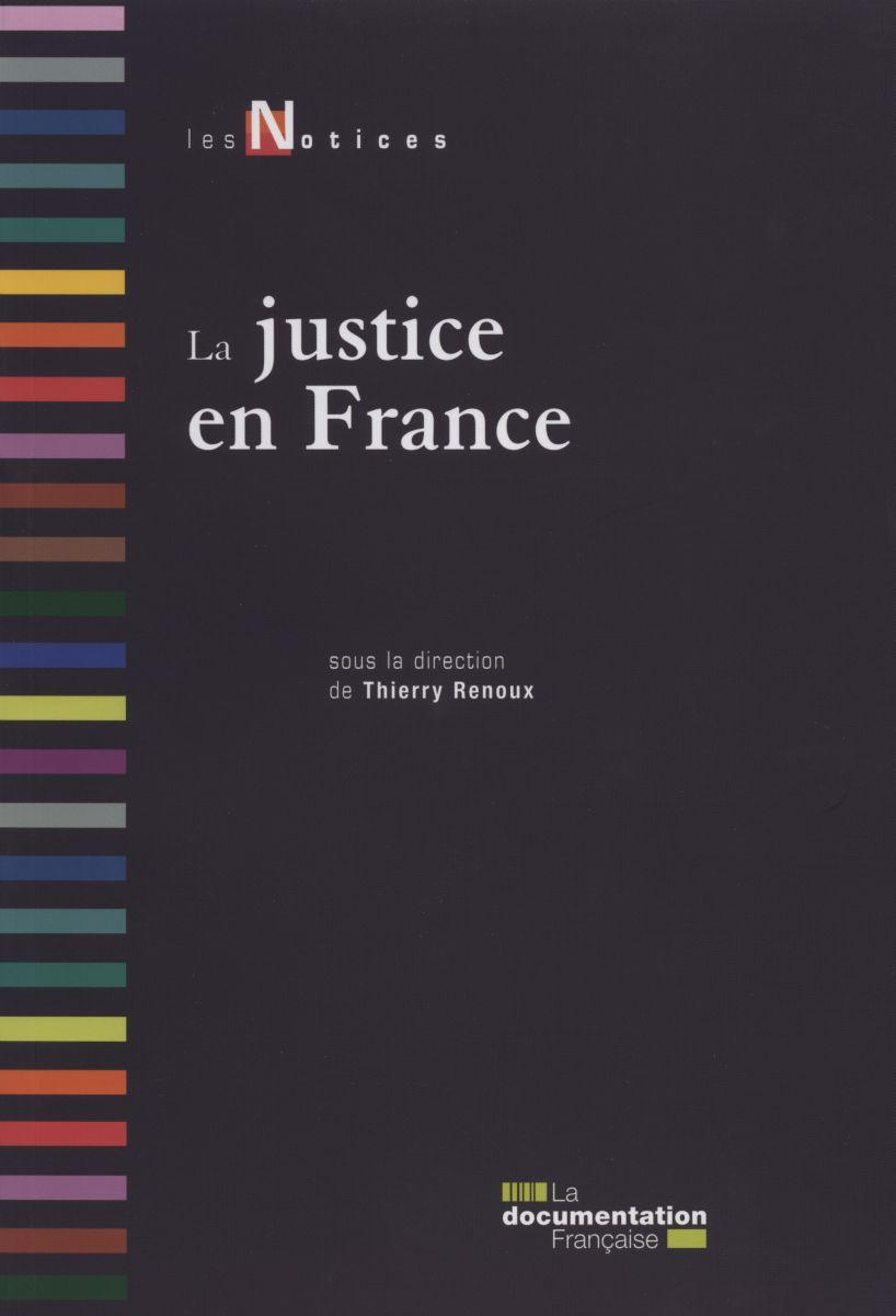 Les Notices  - La justice en France