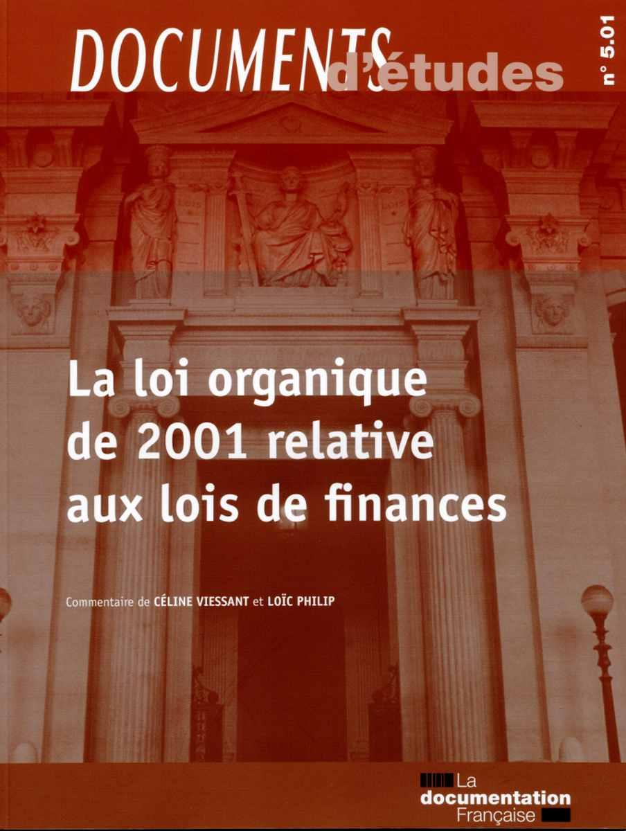 Documents d'études 5.01 - La loi organique de 2001 relative aux lois de finances