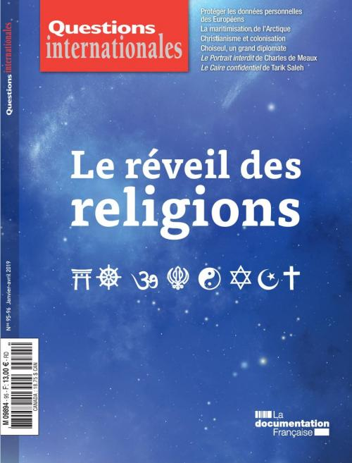 Questions internationales 95-96 - Le réveil des religions