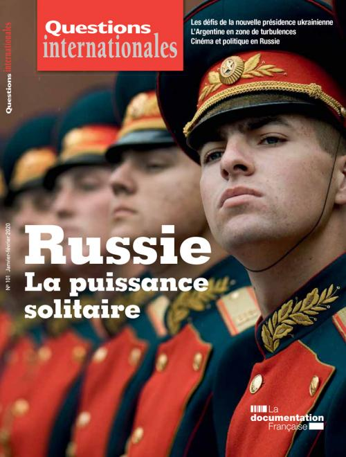 Questions internationales 101 - Russie : la puissance solitaire