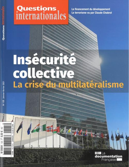 Insécurité collective : la crise du multilatéralisme - Questions internationales