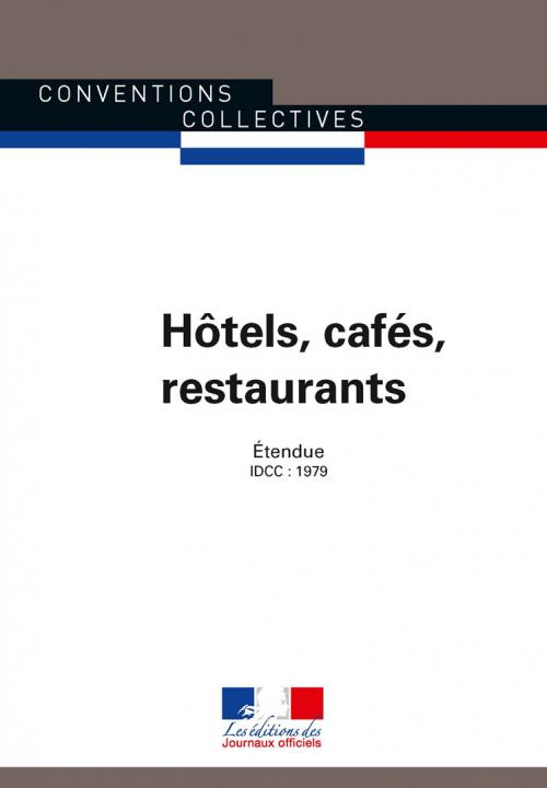 Conventions collectives - Hôtels, cafés, restaurants