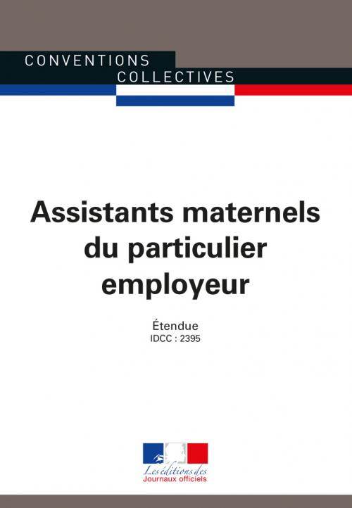 Conventions collectives - Assistants maternels du particulier employeur