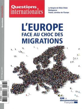 Questions internationales - L'Europe face au choc des migrations