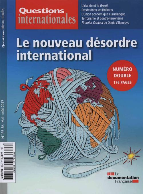 Questions internationales - Le nouveau désordre international