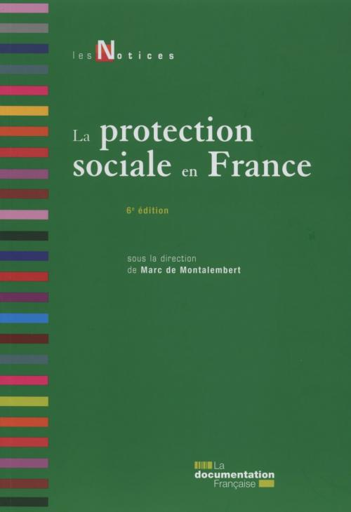 La protection sociale en France - Les Notices