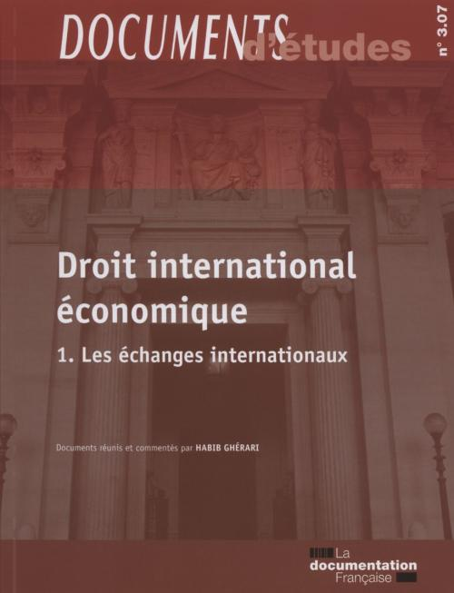 Documents d'études 3.07 - Droit international économique